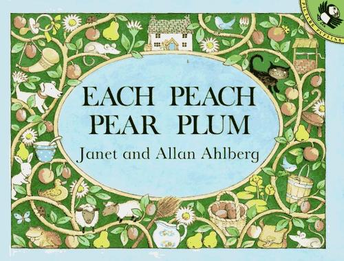 Each Peach Pear Plum (Picture Puffins) by Allan Ahlberg, Janet Ahlberg