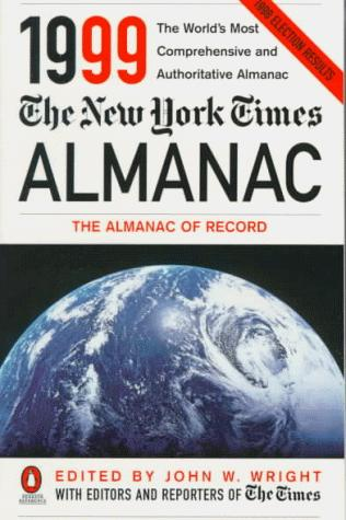 The New York Times Almanac 1999 (Annual) by John W. Wright