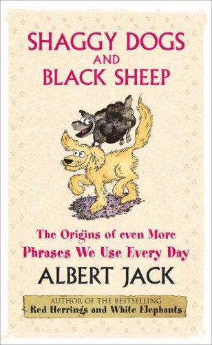 Shaggy Dogs and Black Sheep by Albert Jack