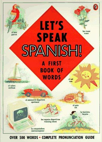 Let's Speak Spanish! by Katherine Farris