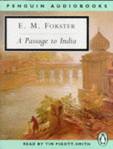 A Passage to India (Classic, 20th-Century, Audio) by E. M. Forster