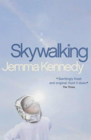 Skywalking by Jemma Kennedy