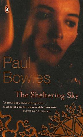 Sheltering Sky by Paul Bowles