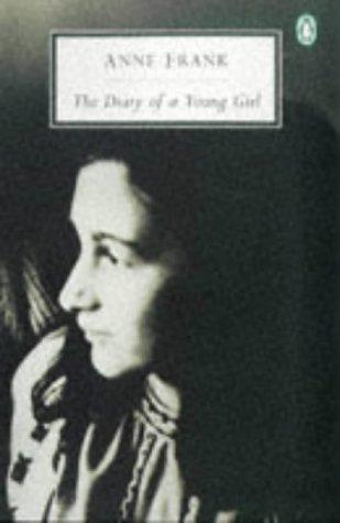 Diary of a Young Girl, the by Ana Frank
