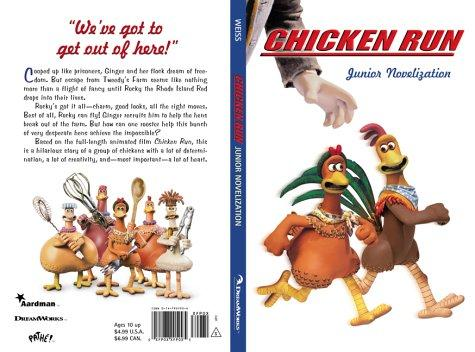 Chicken Run Novel (Movie tie-ins) by Ellen Weiss