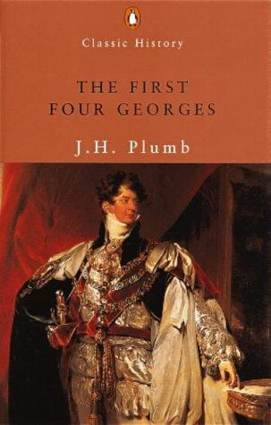 The First Four Georges by John Harold Plumb