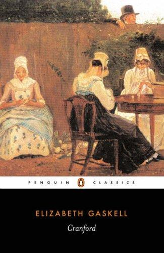 Cranford (Penguin Classics) by Elizabeth Cleghorn Gaskell, Patricia Ingham