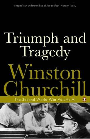 Triumph and Tragedy (Second World War) by Winston S. Churchill