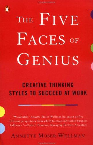 The Five Faces of Genius by Annette Moser-Wellman