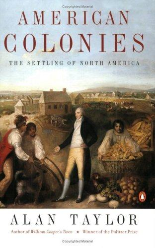 American Colonies by Alan Taylor, Taylor, Alan