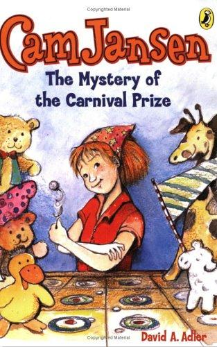 Cam Jansen #9 Mystery of the Carnival Prize (Cam Jansen) by David A. Adler