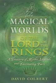 The magical worlds of the The lord of the rings: a treasury of myths, legends and fascinating facts (2002)