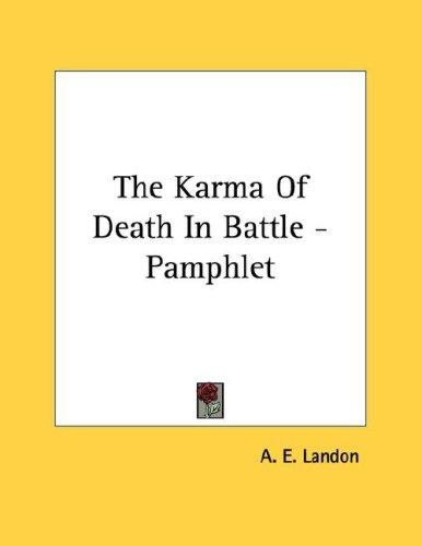 The Karma Of Death In Battle - Pamphlet by A. E. Landon
