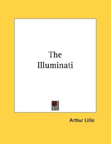The Illuminati by Arthur Lillie