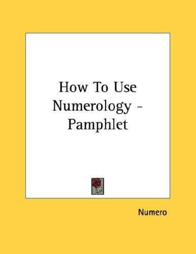 How To Use Numerology - Pamphlet by Numero