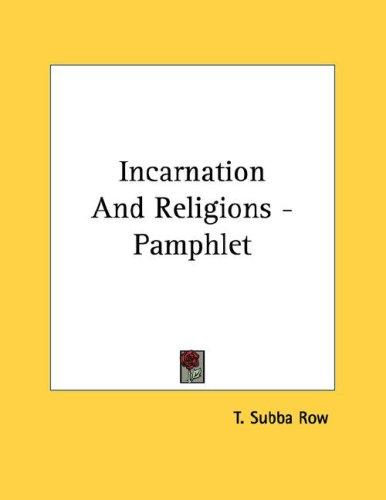 Incarnation And Religions - Pamphlet by T. Subba Row