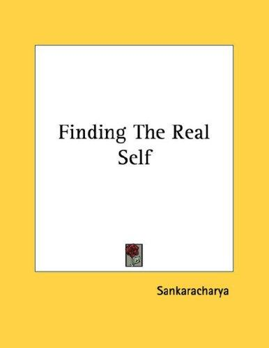 Finding The Real Self by Sankaracharya