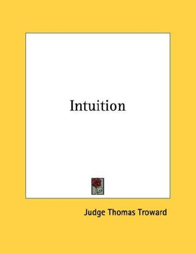 Intuition by Judge Thomas Troward