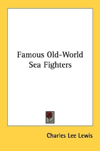 Famous Old-World Sea Fighters