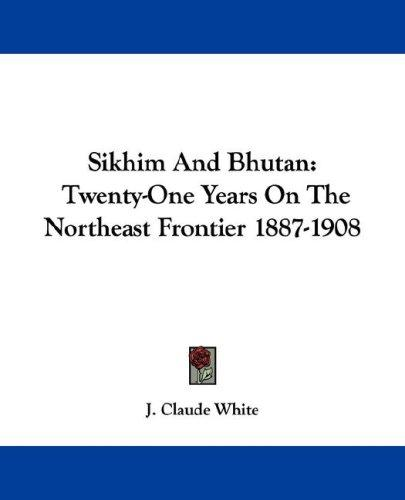 Sikhim & Bhutan by J. Claude White