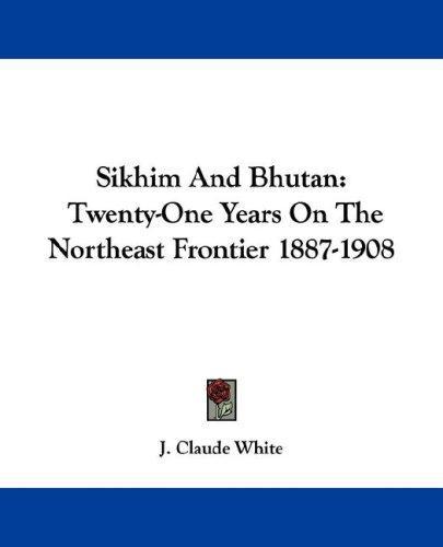 Sikhim And Bhutan