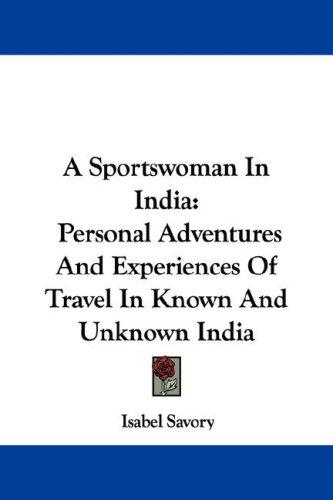 A sportswoman in India by Isabel Savory