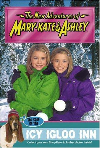 New Adventures of Mary-Kate & Ashley #45: The Case of the Icy Igloo Inn  by