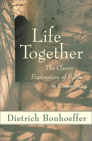 Life Together by Bonhoeffer, Dietrich