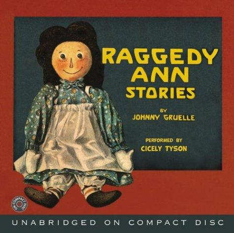 Raggedy Ann Stories CD by Johnny Gruelle