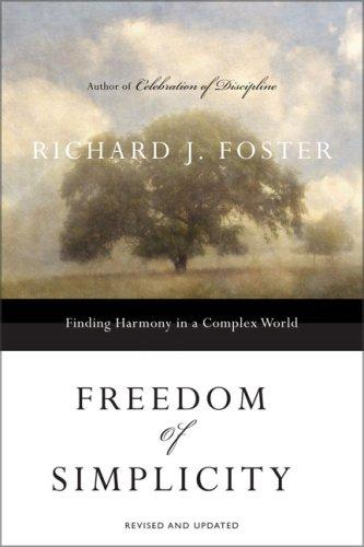 Freedom of Simplicity by Foster, Richard J.