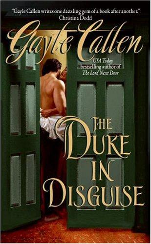 The Duke in Disguise by Gayle Callen