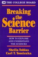 Breaking the science barrier by Sheila Tobias
