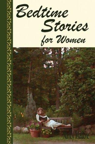 Bedtime stories for women by Nancy Madore