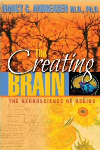 The creating brain by Nancy C. Andreasen
