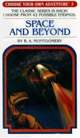 Space and Beyond by R. A. Montgomery