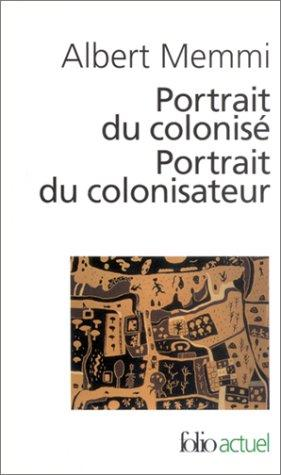 Portrait Du Colonise, Portrait Du Colonisateur by Albert Memmi