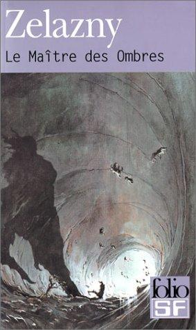 Le Maître des ombres by Roger Zelazny