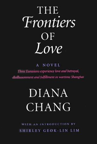The frontiers of love by Diana Chang