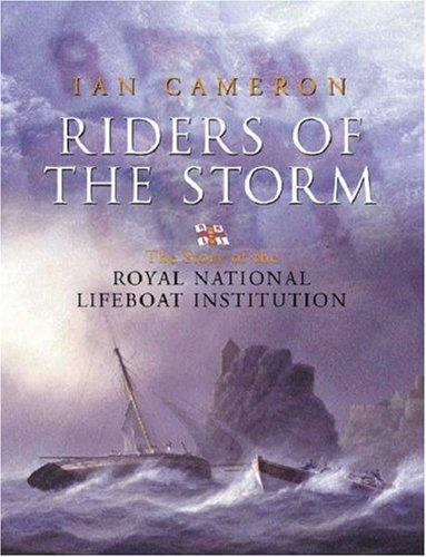 The Riders of the Storm by Ian Cameron