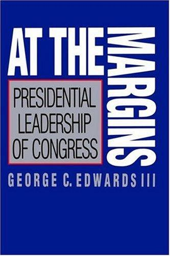 At the Margins by George C. Edwards III