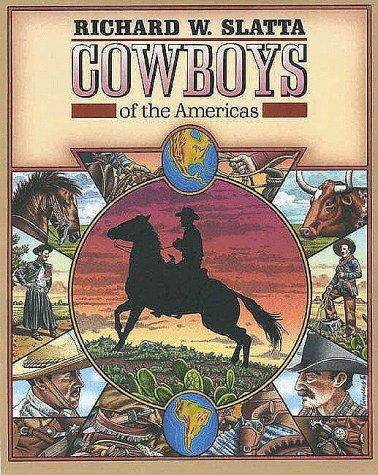 Cowboys of the Americas by Richard W. Slatta