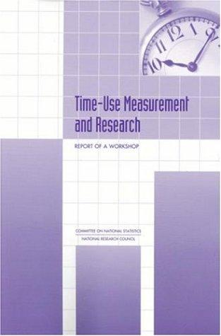 Time-Use Measurement and Research by National Research Council.