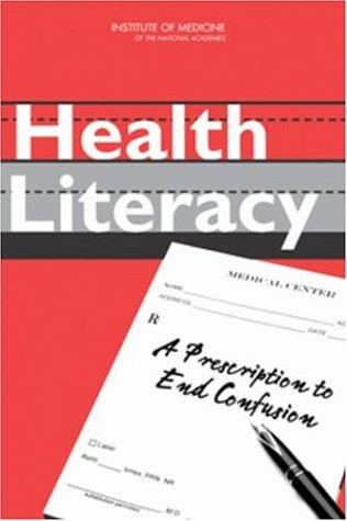 Health Literacy by Committee on Health Literacy
