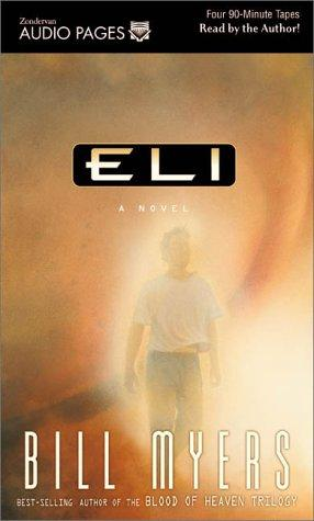 Eli (Interpretive Studies in Healthcare and the Human Sciences) by Bill Myers