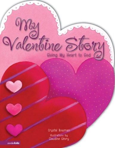 My Valentine Story by Crystal Bowman
