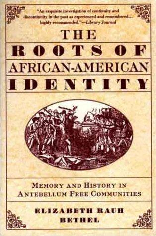 The Roots of African-American Identity