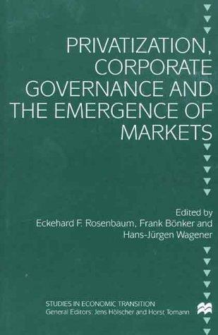 Privatization, corporate governance and the emergence of markets by