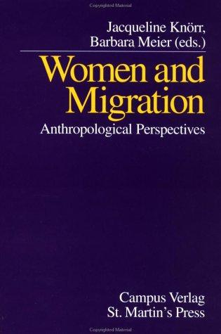 Women and Migration by Jacqueline Knoerr