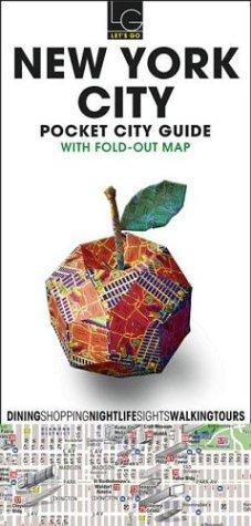 Let's Go Pocket City Guide New York City, 1st Ed. (Let's Go Map Guide New York City)