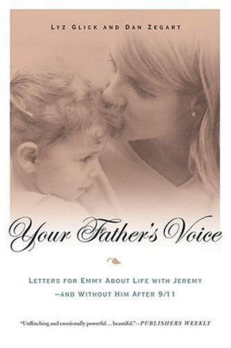 Your Father's Voice by Lyz Glick, Dan Zegart